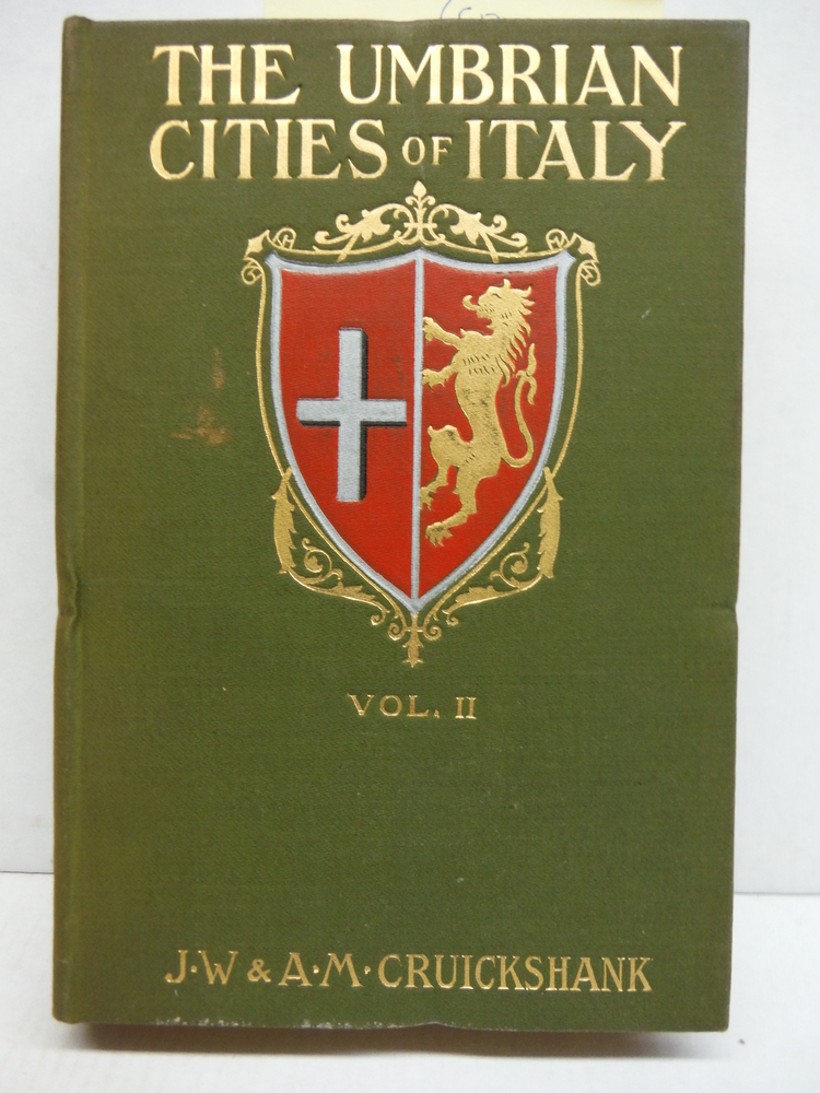 Perugia and the Smaller Towns (The Umbrian Cities of Italy, Volume 2)