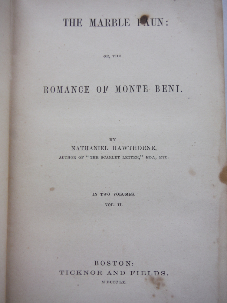 Image 1 of THE MARBLE FAUN OR THE ROMANCE OF MONTE BENI; VOL.II