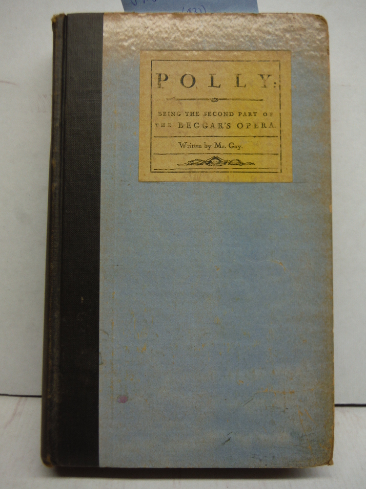 Polly. Written by Mr. Gay. Drawings by William Nicholson.