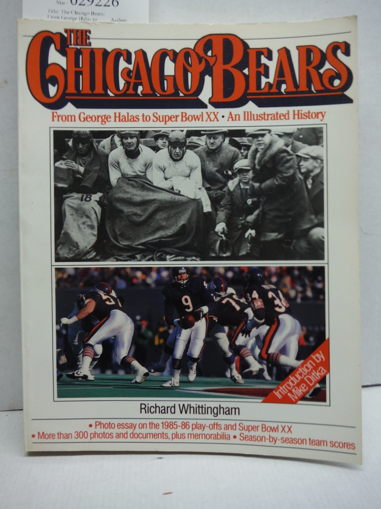 The Chicago Bears: From George Halas to Super Bowl Xx, an Illustrated History Re