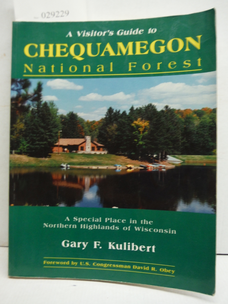 A Visitor's Guide to Chequamegon National Forest: A Special Place in the Norther