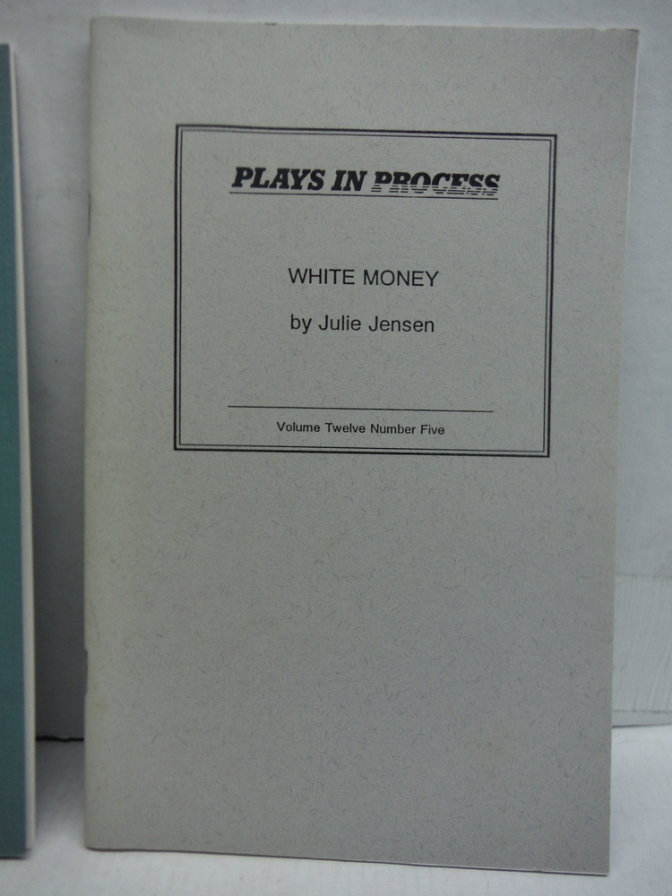 Image 0 of Plays in Process, Volume Twelve Number Five: White Money