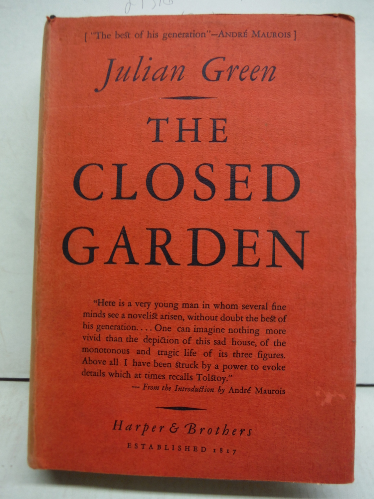The CLOSED GARDEN.; Translated from the French by Henry Longan Stuart; Introduct