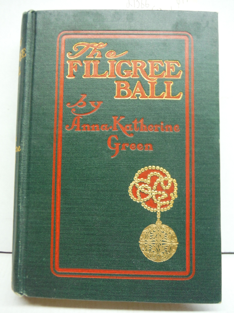 1903 MYSTERY DETECTIVE CLASSIC FILIGREE BALL ANNA KATHERINE GREEN ILLUSTRATED