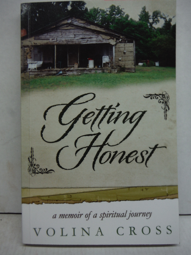 Getting Honest: A Memoir of a Spiritual Journey