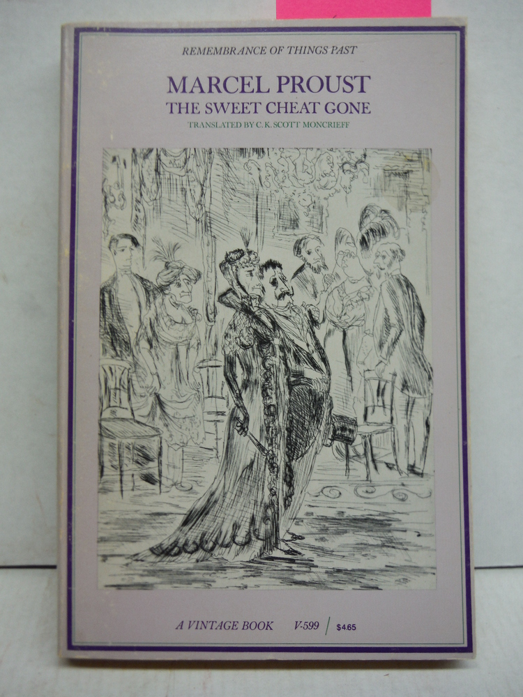 Sweet Cheat Gone Translated from the French By C.K. Scott Moncrieff