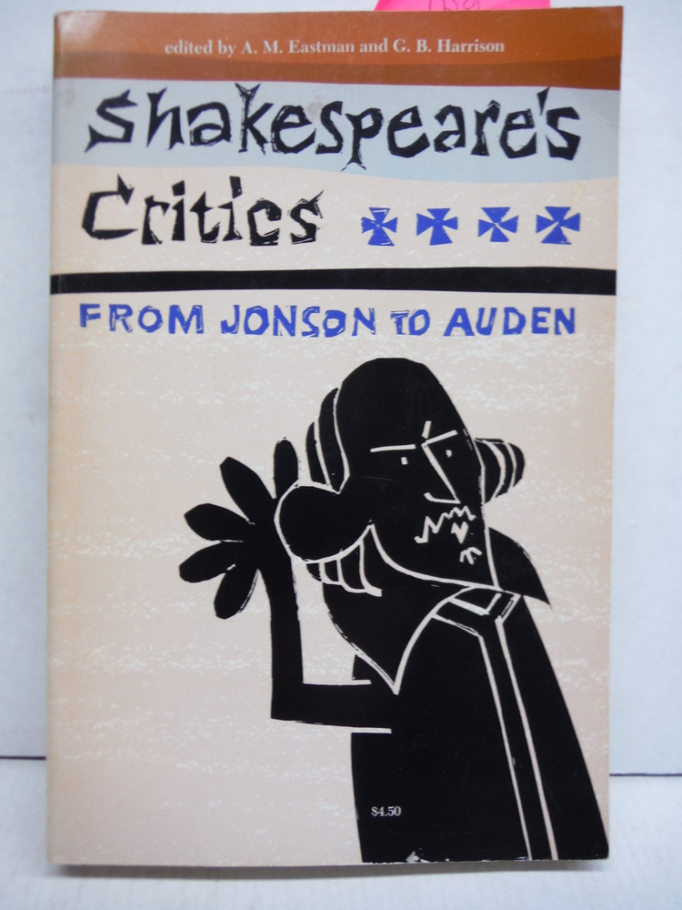 Shakespeare's Critics: From Jonson to Auden, A Medley of Judgments