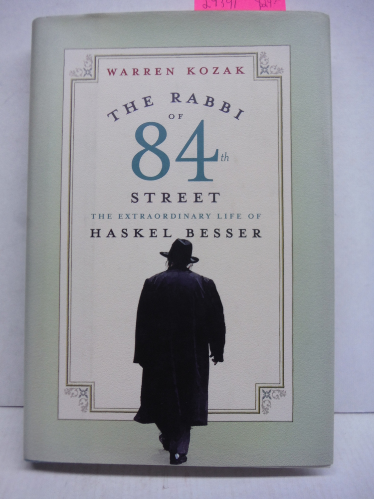 Image 0 of The Rabbi of 84th Street: The Extraordinary Life of Haskel Besser