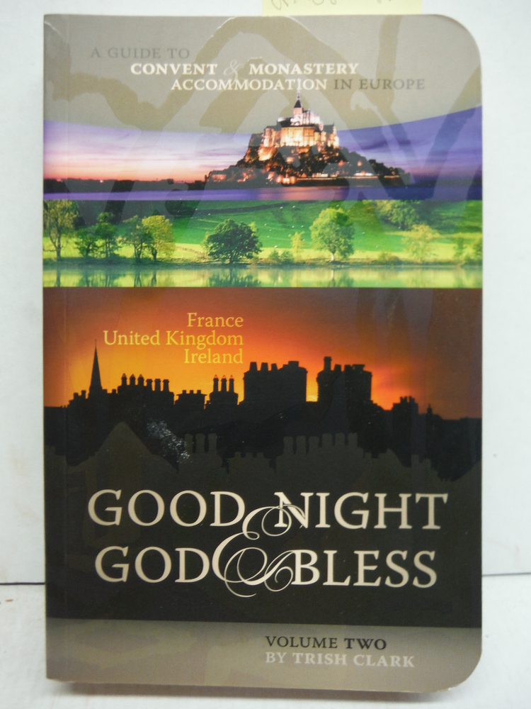 Image 0 of Good Night & God Bless [II]: A Guide to Convent & Monastery Accommodation in Eur