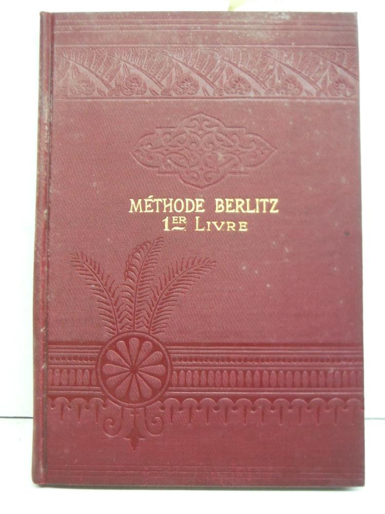 Methode Berlitz Pour L'enseignement Des Langues Modernes, Partie Francaise (Prem
