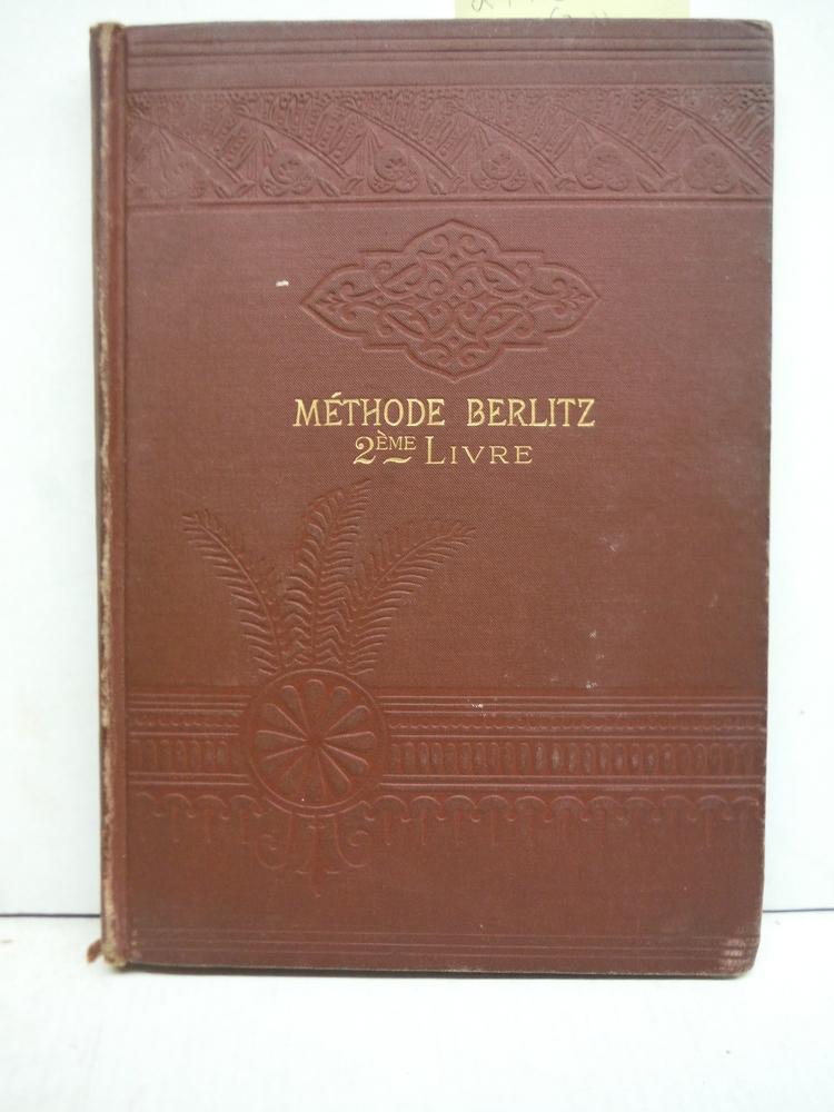Methode Berlitz Pour L'enseignement Des Langues Modernes, Partie Francaise (Deux