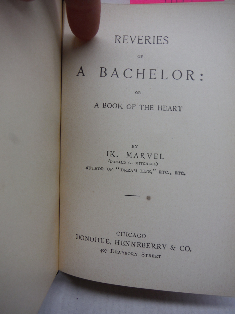 Image 1 of Reveries of a Bachelor (or A Book of the Heart)
