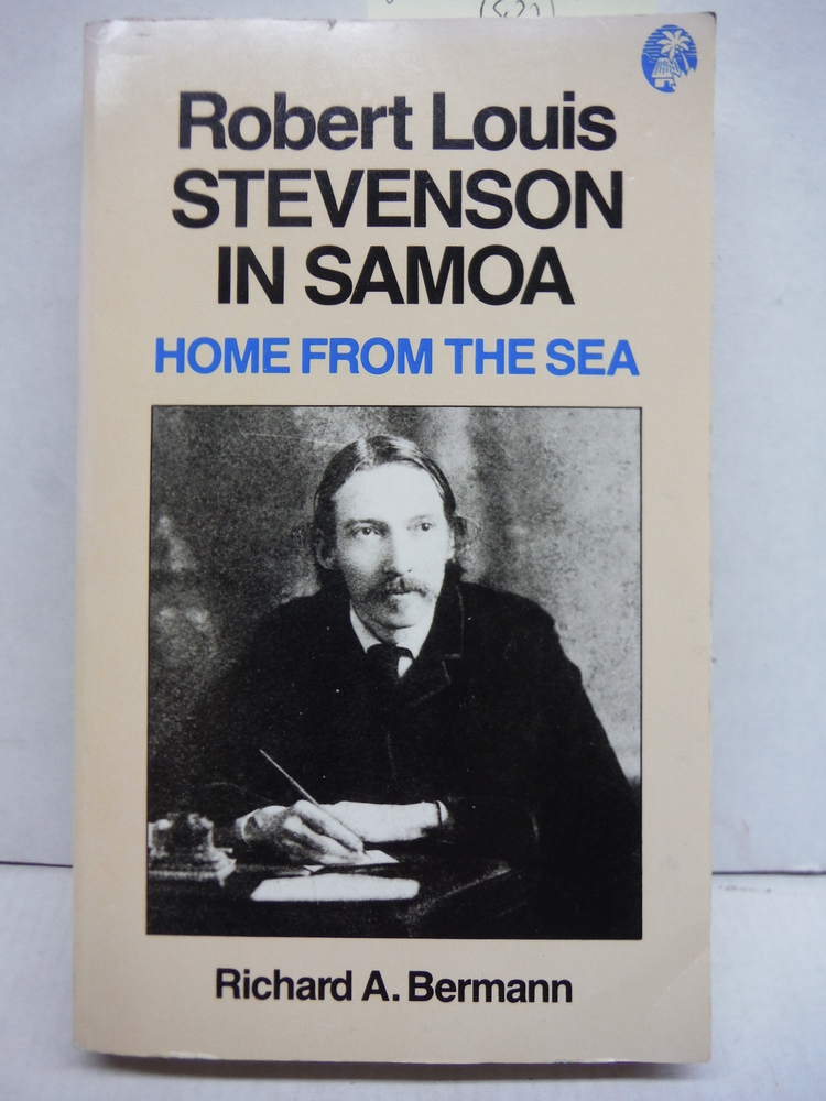 Home from the Sea: Robert Louis Stevenson in Samoa