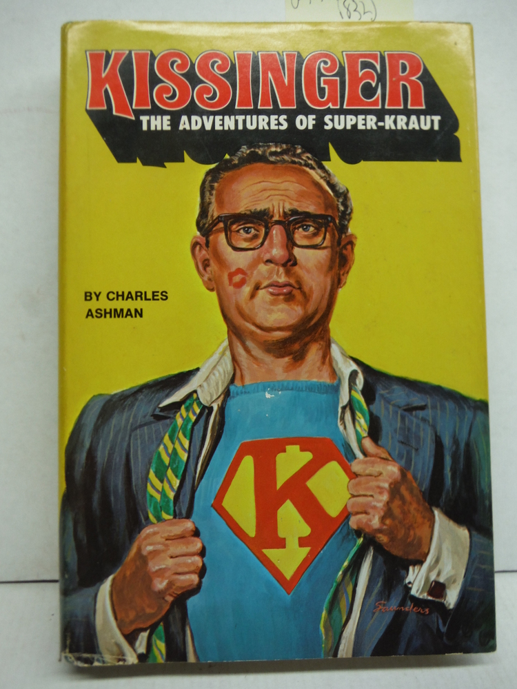 Kissinger: The Adventures of Super-Kraut