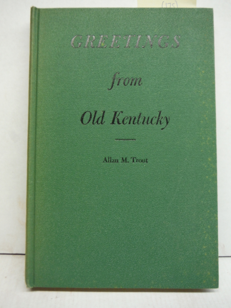 Greetings From Old Kentucky