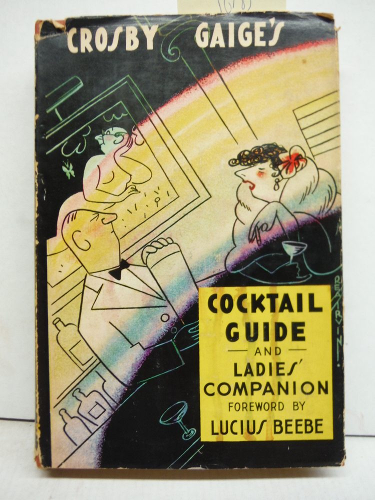 Crosby Gaige's Cocktail Guide and Ladies' Companion