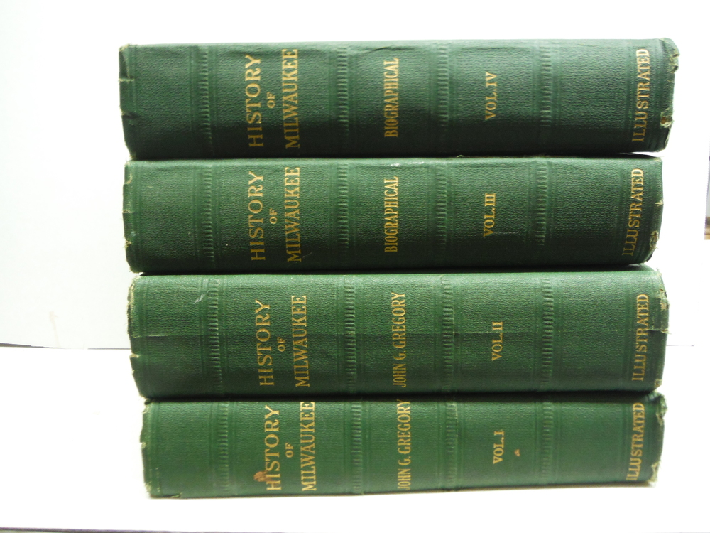 History of Milwaukee, Wisconsin, 4 Vols.