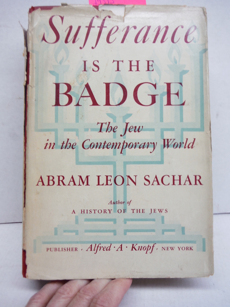 Sufferance is the Badge: The Jew in the Contemporary World