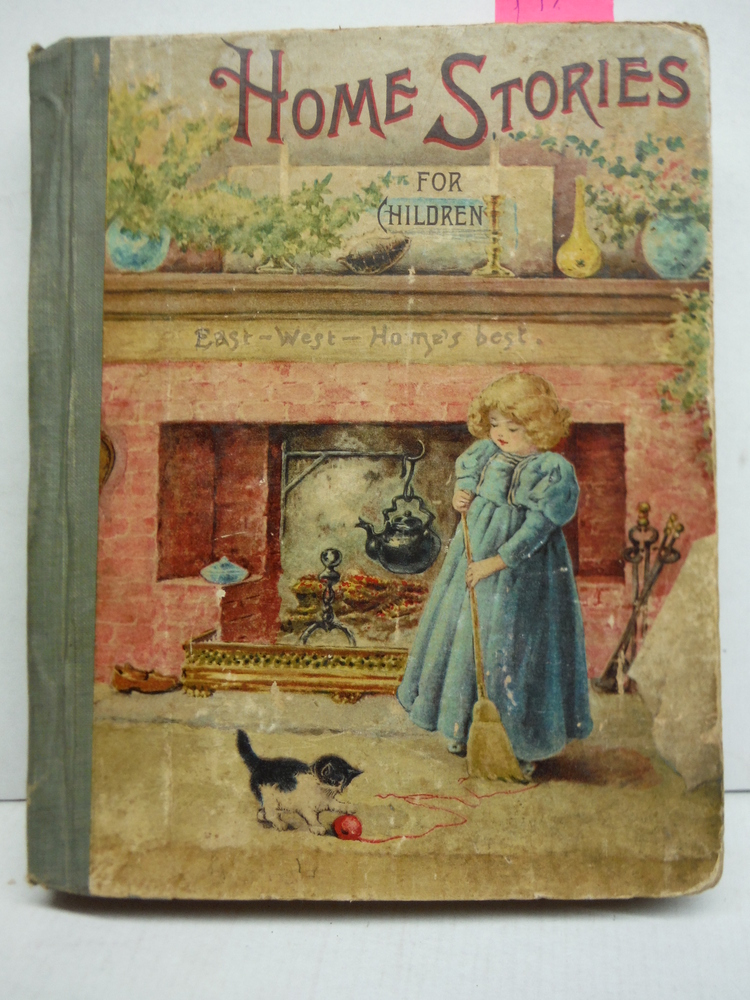 Home Stories for Children : A Collection of Interesting and Instructive Stories