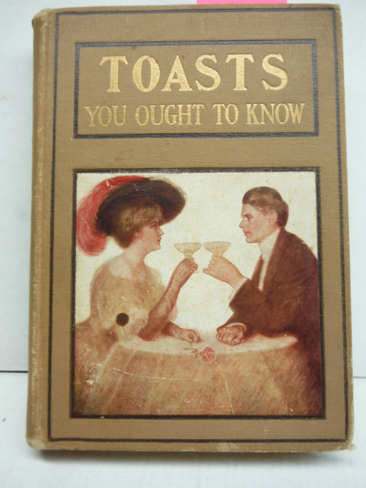 Toasts You Ought to Know