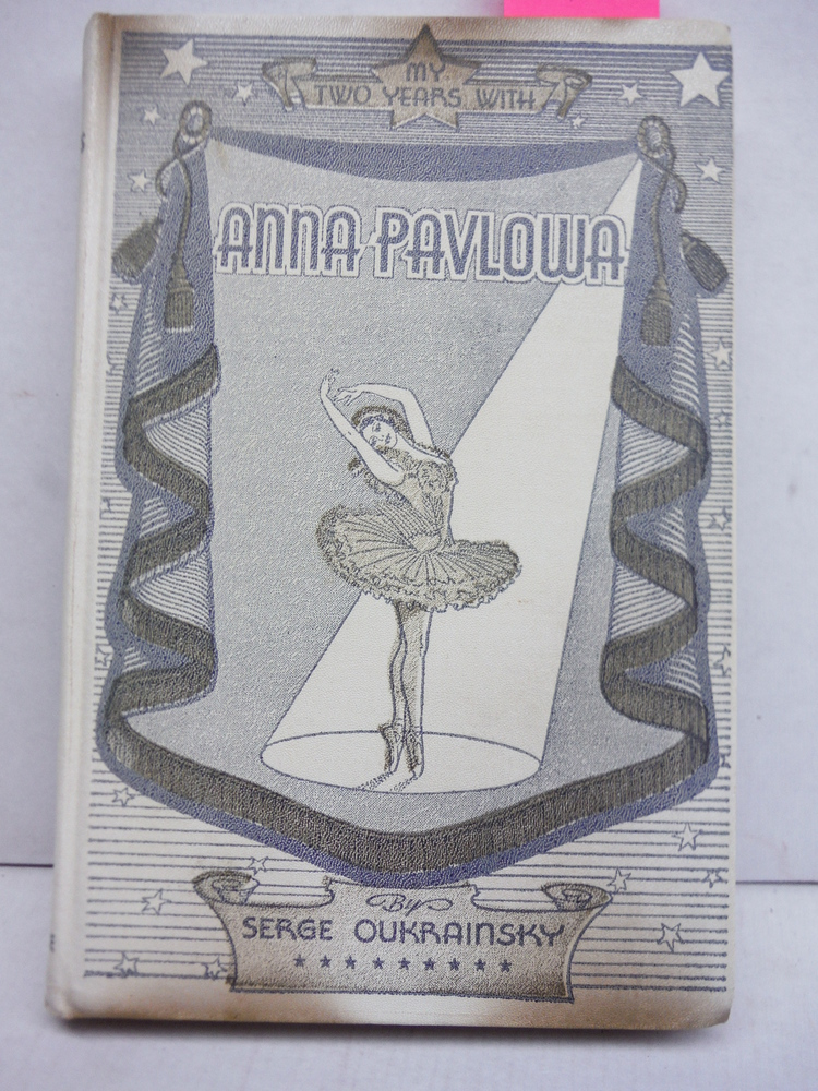 Image 0 of My Two Years with Anna Pavlowa.