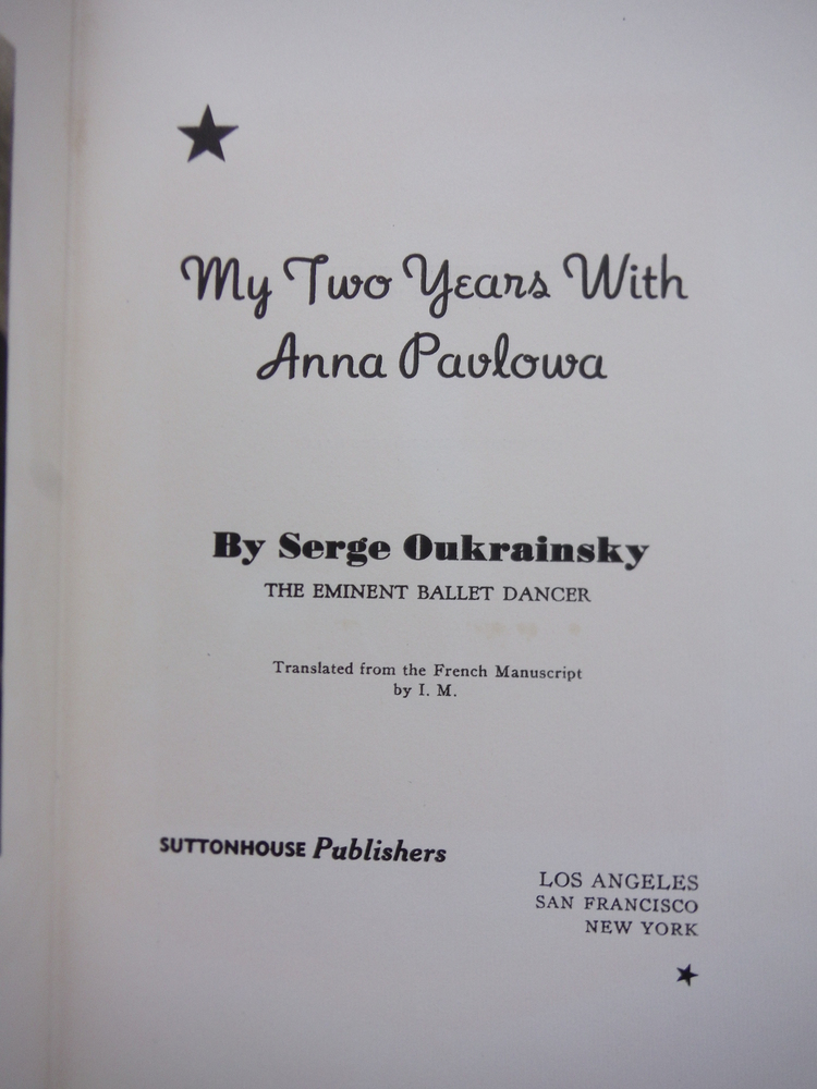 Image 1 of My Two Years with Anna Pavlowa.