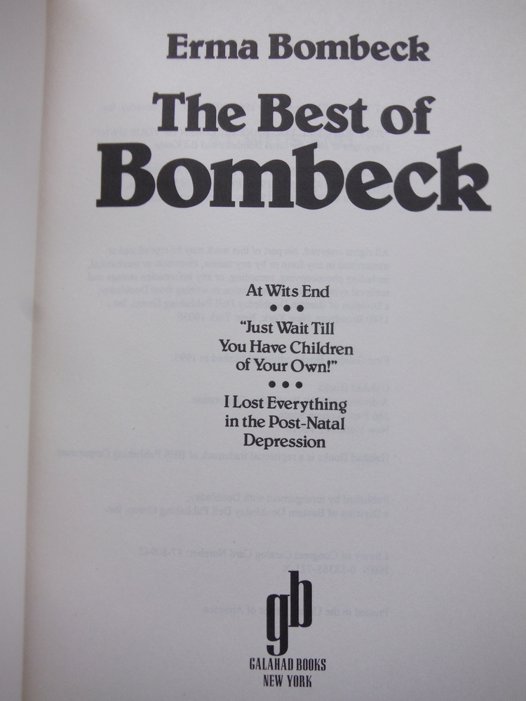 Image 1 of The Best of Bombeck: At Wit's End, Just Wait Until You Have Children of Your Own
