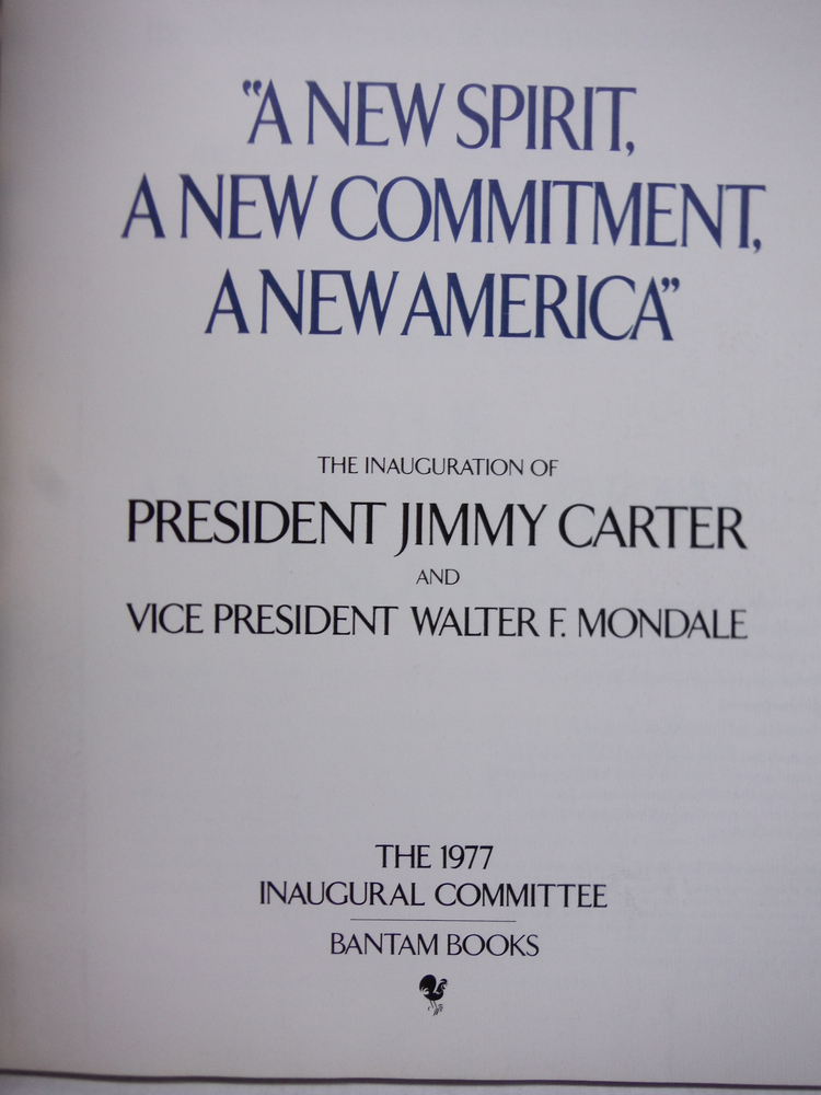Image 1 of A New Spirit, A New Commitment, A New America. The Official 1977 Inaugural Book