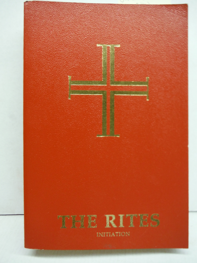 Rites of the Catholic Church, Volume 1a: Initiation (v. 1A)