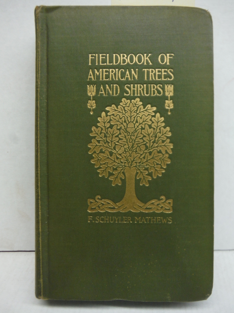 Field Book of American Trees and Shrubs
