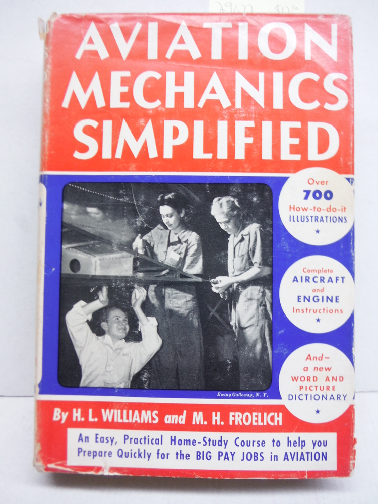 Aviation Mechanics Simplified: A Practical Self-Instruction Course for the Aircr