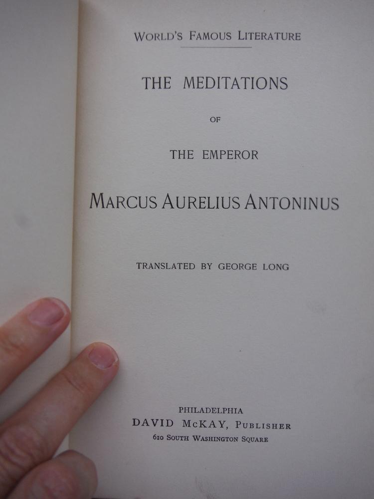 Image 1 of The Meditations of the Emperor Marcus Aurelius Antoninus