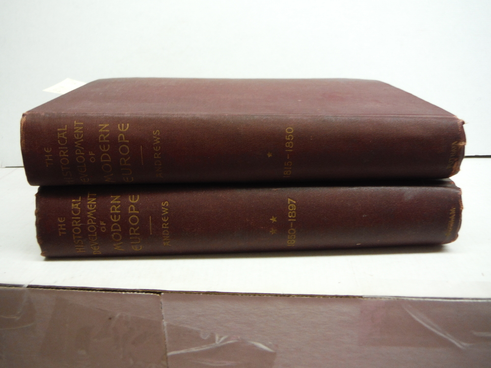 The Historical Development of Modern Europe, 1815-1897 in 2 Volumes