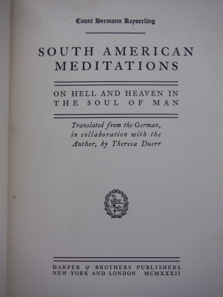 Image 1 of South American Meditations: On Hell and Heaven in the Soul of Man