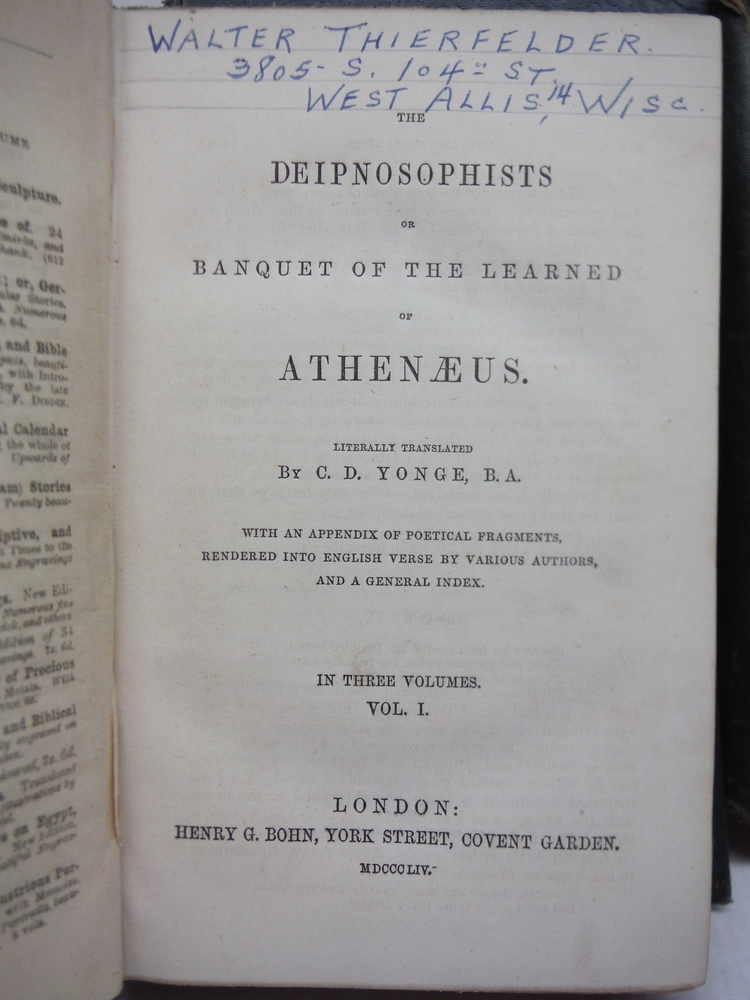 Image 2 of THE DEIPNOSOPHISTS OR BANGUET OF THE LEARNED OF ATHENEUS (3 Vol. Set)
