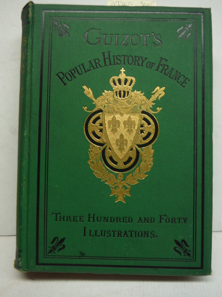 Image 3 of A Popular History of France From the Earliest Times. Six Volume Set