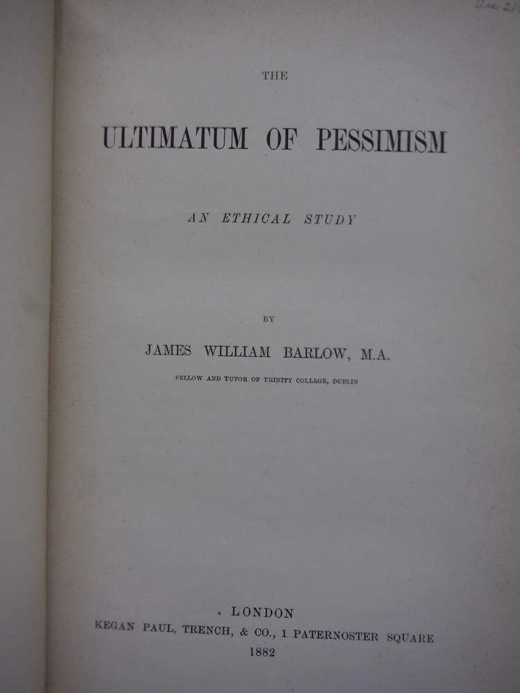 Image 1 of The Ultimatum of Pessimism An Ethical Study