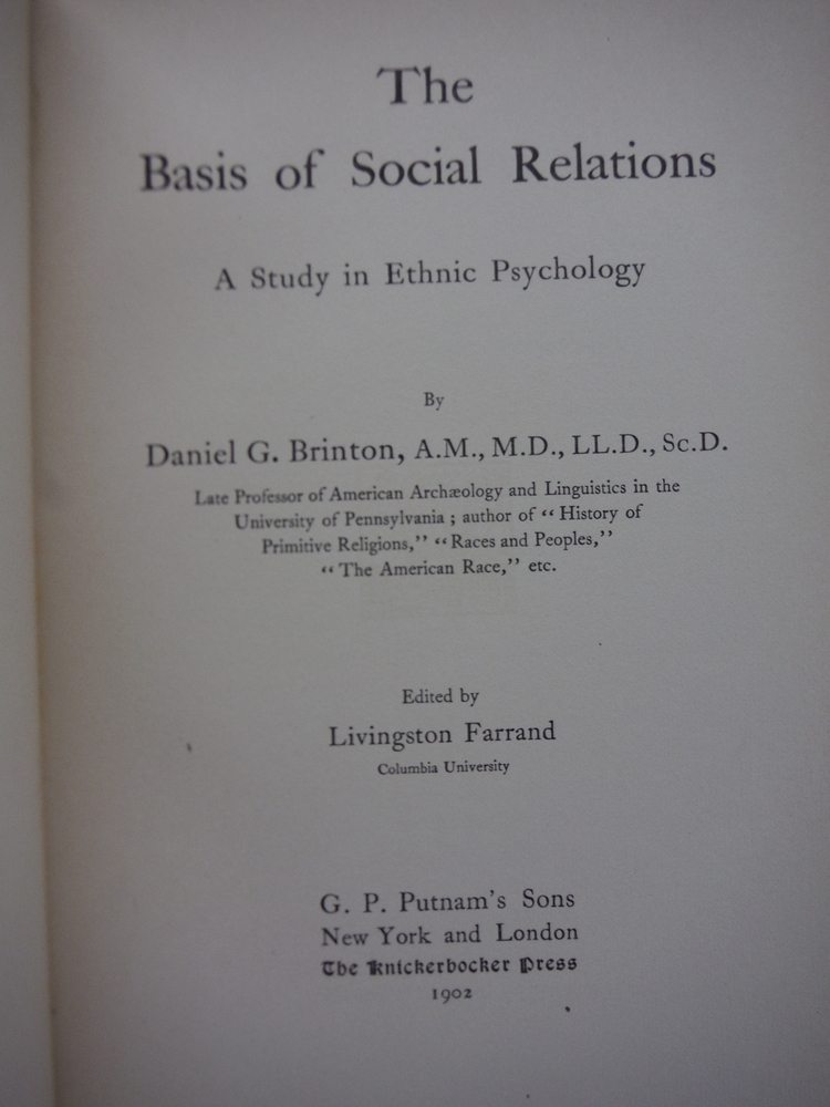 Image 1 of THE BASIS OF SOCIAL RELATIONS A STUDY IN ETHNIC PSYCHOLOGY
