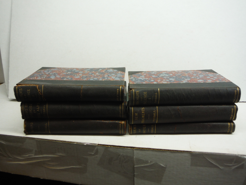 JOHN TYNDALL SCIENCE BOOKS; SET OF 6 : Fragments of Science, Vols I & II; Forms