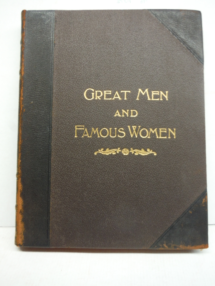 Great Men And Famous Women Vol. III Statesmen & Sages
