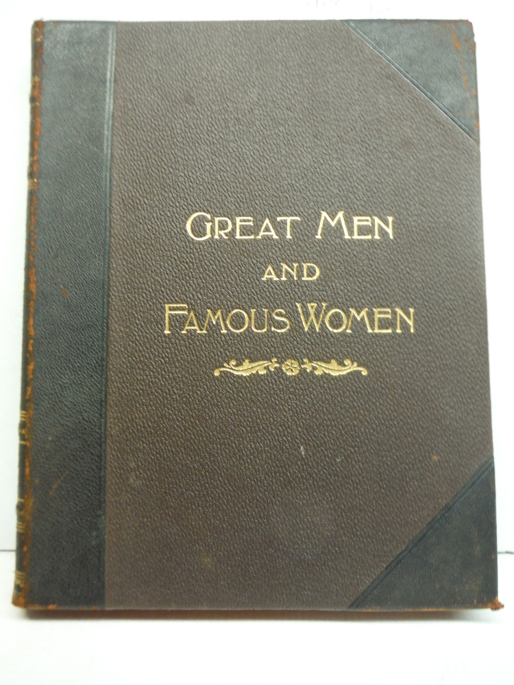 Great Men and Famous Women. Volume II: Soldiers and Sailors