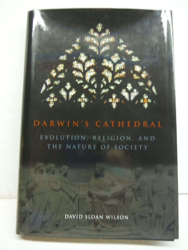 Image 0 of Darwin's Cathedral: Evolution, Religion, and the Nature of Society