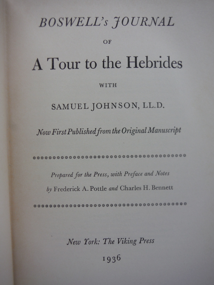 Image 1 of Boswell's Journal of A Tour To The Hebrides with Samuel Johnson, L.L.D. Now Firs