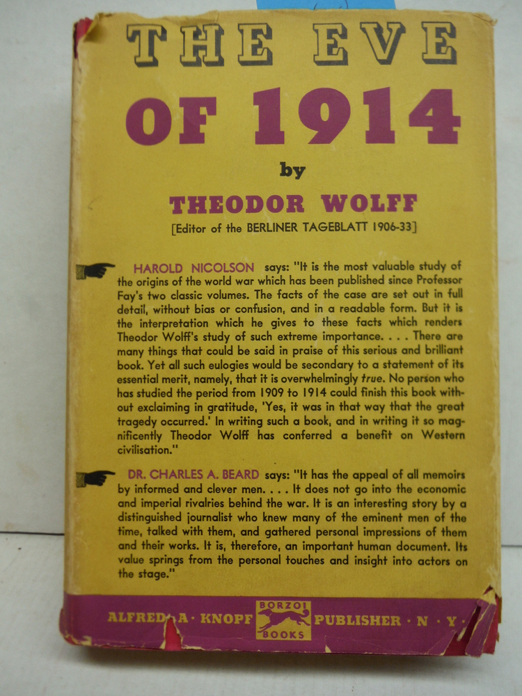 The eve of 1914 / by Theodor Wolff ... translated from the German for the first