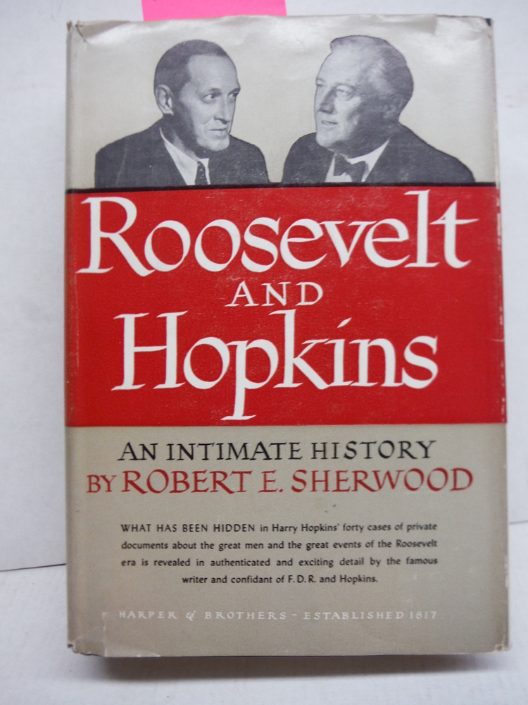 Roosevelt and Hopkins An Intimate History