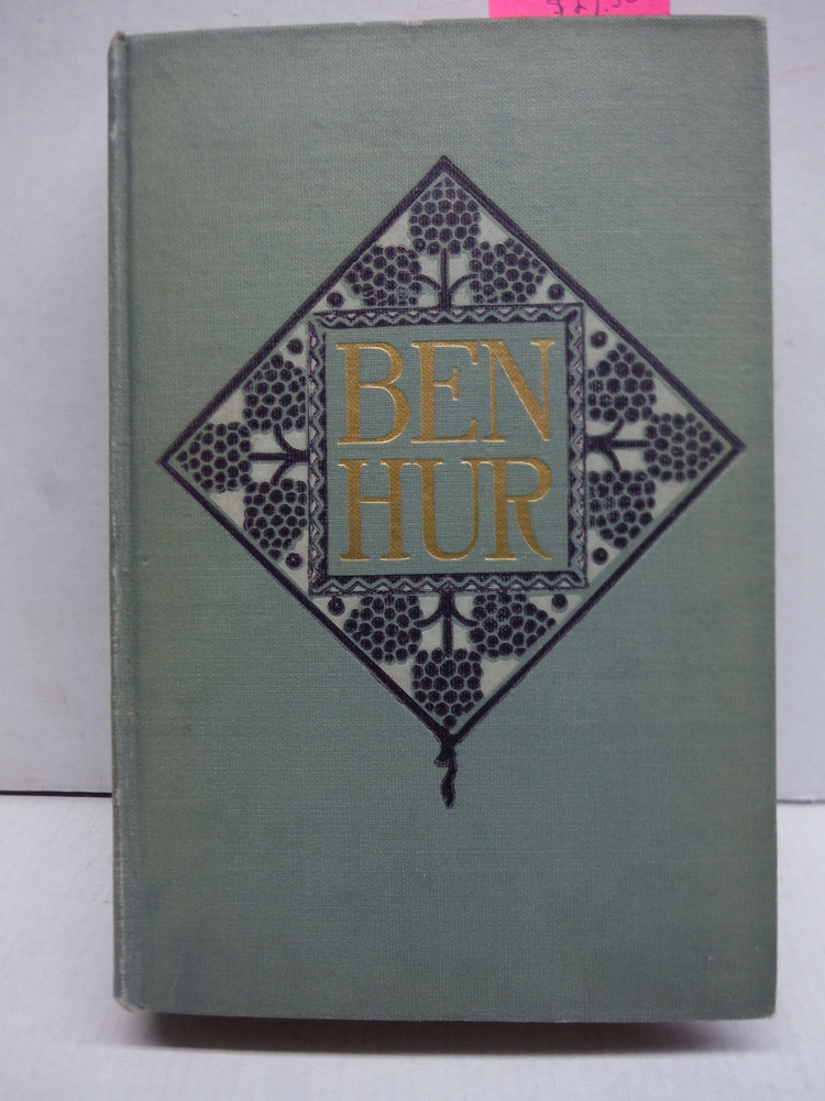 1908 BEN HUR JESUS CHRIST LEW WALLACE ILLUSTRATED EDITION