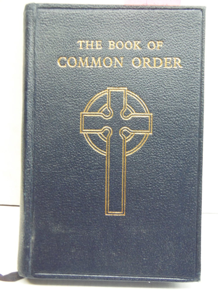The Book of Common Order of the Church of Scotland