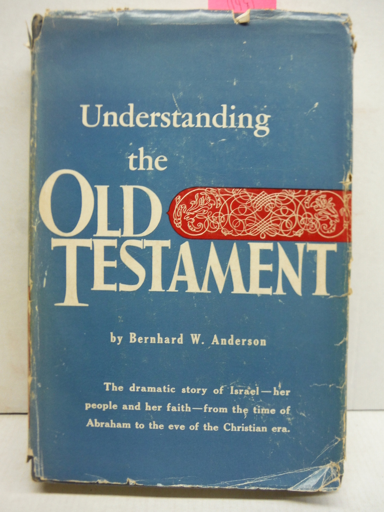 Understanding the Old Testament 1ST Edition