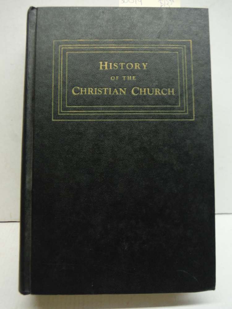 History of the Christian Church: Nicene and Post-Nicene Christianity, A.D. 311-6