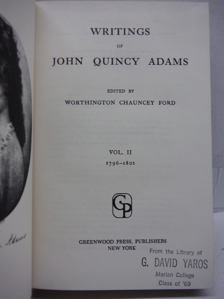 Image 2 of the Writings of John Quincy Adams. 7 volumes (complete)